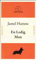En ledig man - Jamel Hamou